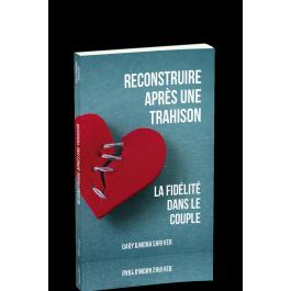 reconstruire-apres-une-trahison--la-fidelite-dans-le-couple