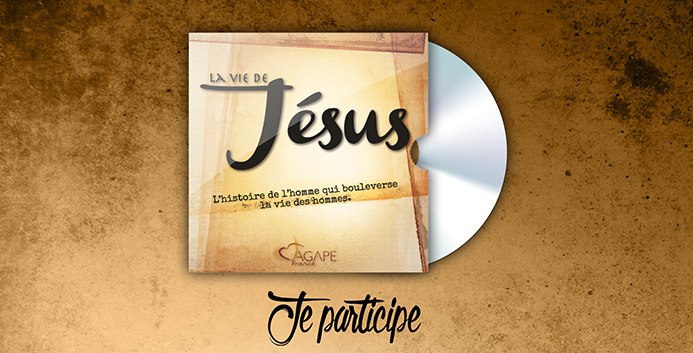 Agape France vous offre le DVD du film «La vie de Jésus» en version remasterisée