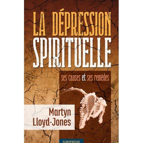 la-depression-spirituelle-ses-causes-et-ses-remedes-reedition