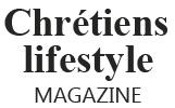 Chrétiens lifestyle - Votre magazine en ligne chrétien